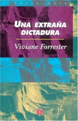 9789681665234: Una extraña dictadura (Sociologa) (Spanish Edition)