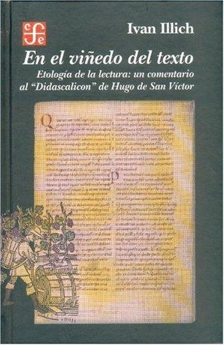 En el viñedo del texto: Ivan Illich