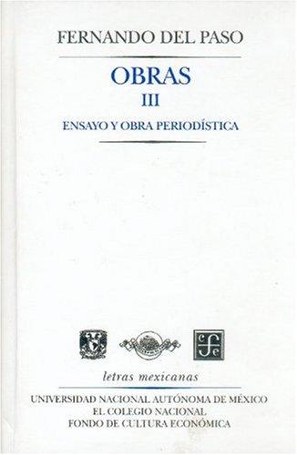 9789681665388: Obras III. Ensayo y obra periodística (Letras Mexicanans) (Spanish Edition)