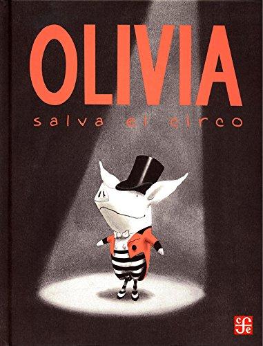 9789681665500: OLIVIA SALVA EL CIRCO