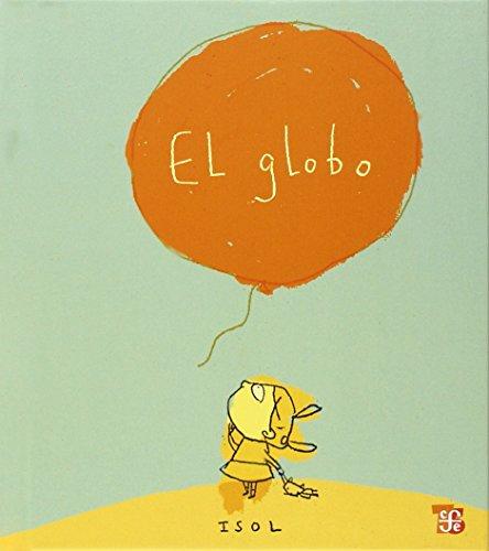 9789681665739: El globo (Spanish Edition)