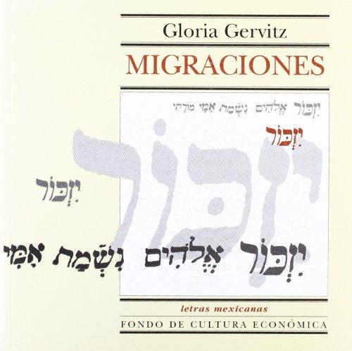 9789681665746: Migraciones (Letras Mexicanas) (Spanish Edition)