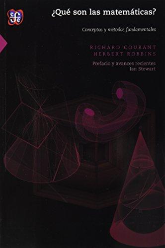 Que son las matematicas?. Conceptos y metodos: Robbins, Courant Richard