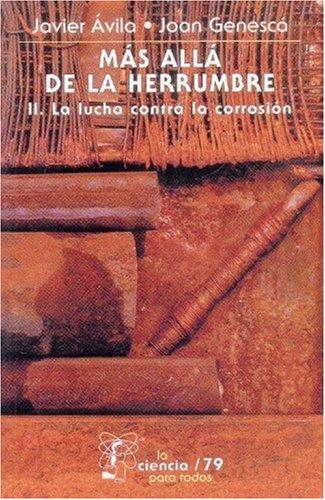 Más allá de la herrumbre, II. La: Llongueras, Ávila Mendoza