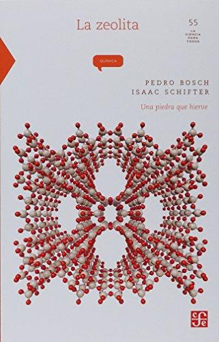 9789681669102: La zeolita: una piedra que hierve (La Ciencia Para Todos) (Spanish Edition)
