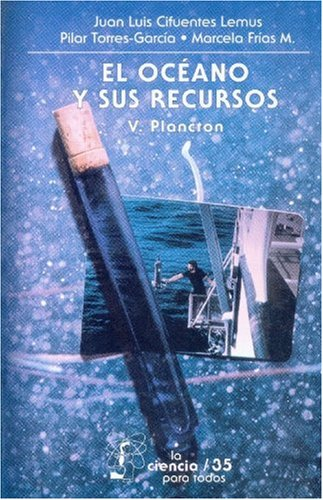9789681670269: El océano y sus recursos, V. Plancton (Literatura) (Spanish Edition)