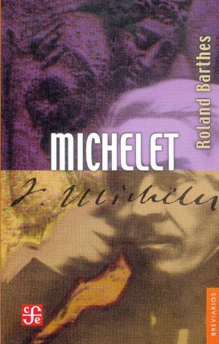 Michelet (Breviarios) (Spanish Edition): Barthes Roland