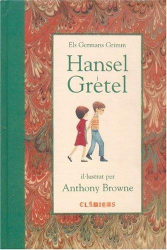 9789681670634: Hansel y Gretel (Clasicos (Fondo de Cultura Economica))
