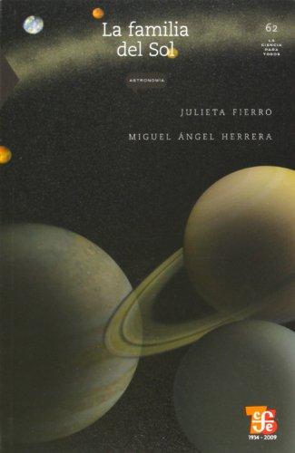 9789681670764: La Familia del Sol (Literatura) (Ciencia Para Todos)