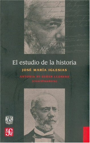 El estudio de la historia: Iglesias, Jose Maria;
