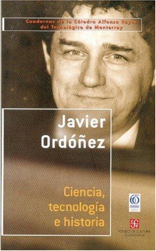 9789681671044: Ciencia, Tecnologia E Historia (Cuadernos de La Ctedra Alfonso Reyes)