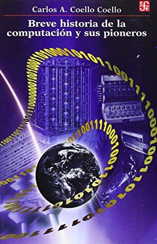 Breve historia de la computación y sus pioneros: Coello, Carlos Artemio
