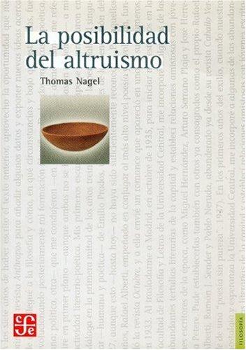 9789681672126: La posibilidad del altruismo (Filosofia)