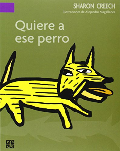9789681672751: Quiere a ese perro (A La Orilla Del Viento / on the Edge of the Wind) (Spanish Edition)