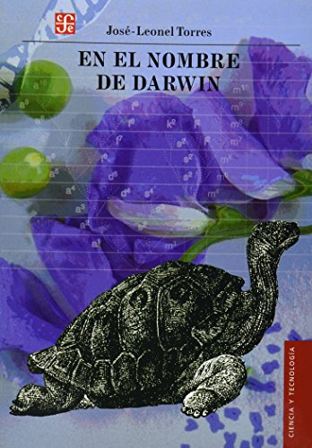 En el nombre de Darwin: Torres, José-Leonel
