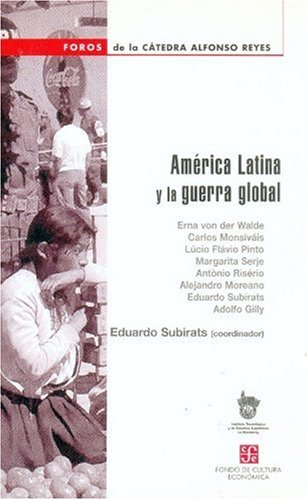 Am?rica Latina y la guerra global (Spanish: Subirats Eduardo (coord.)
