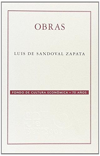 9789681672904: Luis de Sandoval Zapata, obras (Coleccion Conmemorativa 70 Aniversario)