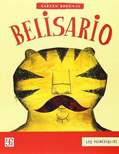 9789681673086: Belisario (LOS PRIMERISIMOS)