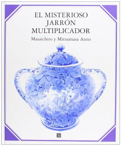 9789681673499: El misterioso jarrón multiplicador (Los Especiales De Ciencia / Science Specials) (Spanish Edition)
