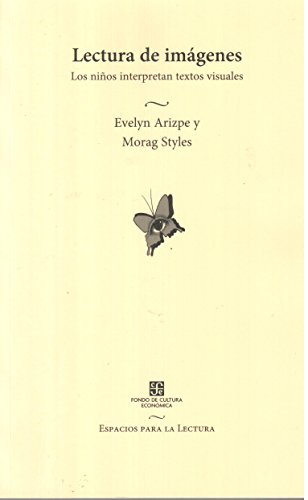 Lecturas de imágenes (Spanish Edition): Arizpe Evelyn Y