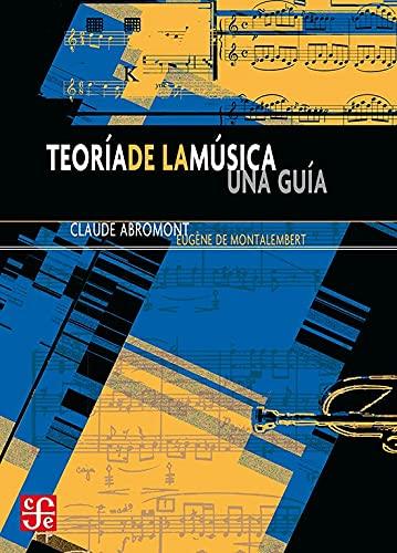9789681673635: Teoría de la música. Una guía (Tezontle)