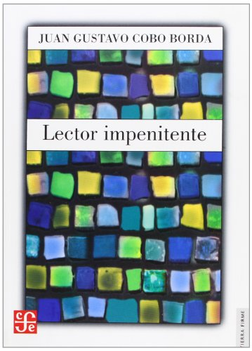 9789681673666: Lector impenitente (Literatura) (Spanish Edition)
