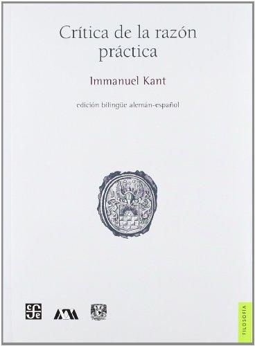 9789681673802: Crítica De La Razón Práctica (Biblioteca Immanuel Kant)