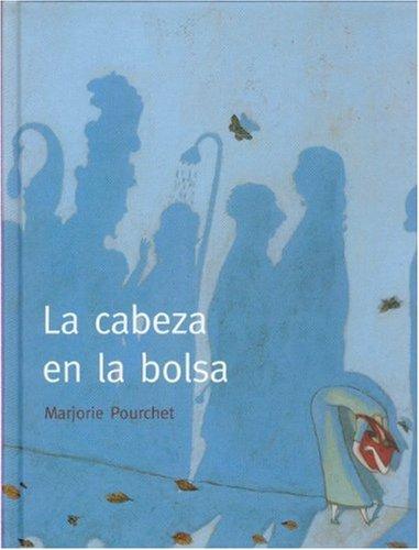 9789681673840: La cabeza en la bolsa (A La Orilla Del Viento) (Spanish Edition)