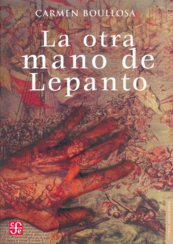 Otra mano del Lepanto: Carmen Boullosa
