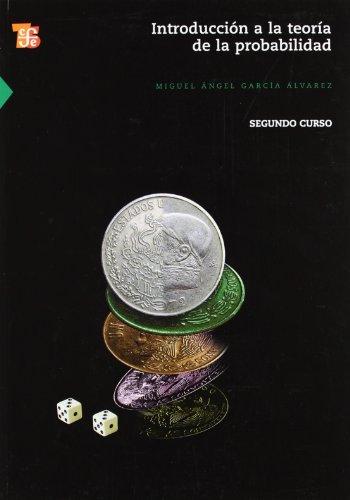 9789681675158: Introducción a la teoría de la probabilidad II. Segundo curso (Seccion de Obras de Ciencia y Tecnologia) (Spanish Edition)