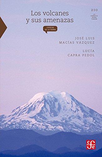 Los volcanes y sus amenazas: Macias Vazquez, Jose