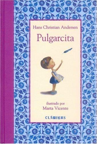 9789681675707: Pulgarcita (Spanish Edition)
