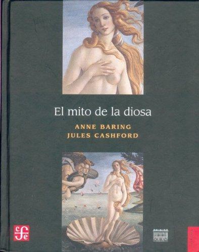 9789681675868: El mito de la diosa. Evolución de una imagen (Spanish Edition)