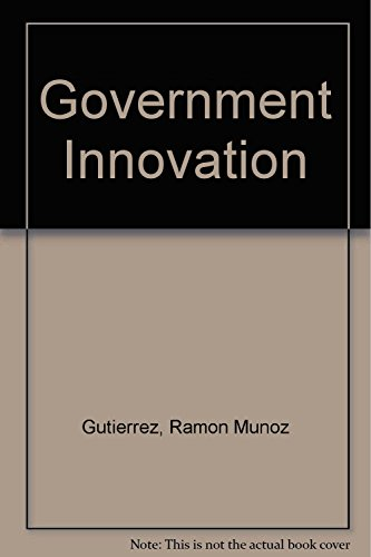 Government Innovation: The Good Government Paradigm in the Administration of President Vicente Fox