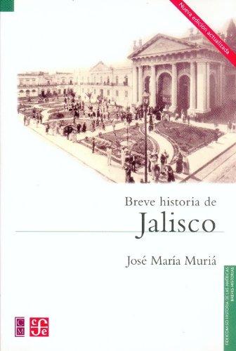 9789681676261: Breve historia de Jalisco (Spanish Edition)