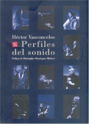 9789681676285: Perfiles del sonido (Tezontle) (Spanish Edition)