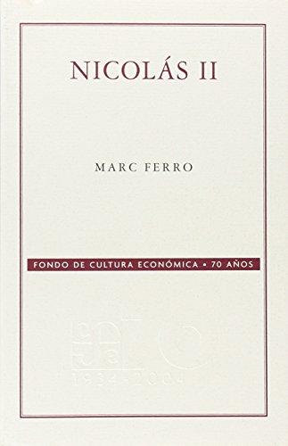 9789681676292: Nicolás II (Conmemorativa 70 Aniversario Fce) (Spanish Edition)