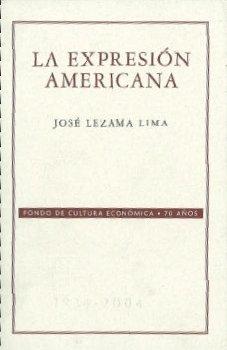 9789681676414: La expresión americana (Literatura) (Spanish Edition)