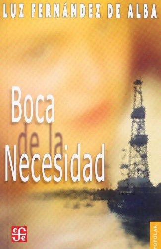 Boca de la necesidad (Coleccion Popular (Fondo: Luz, Fernández de