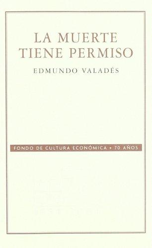 9789681677251: La muerte tiene permiso (Conmemorativa 70 Aniversario Fce) (Spanish Edition)