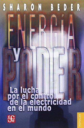 9789681677305: Energía y poder. La lucha por el control de la electricidad en el mundo (Spanish Edition)