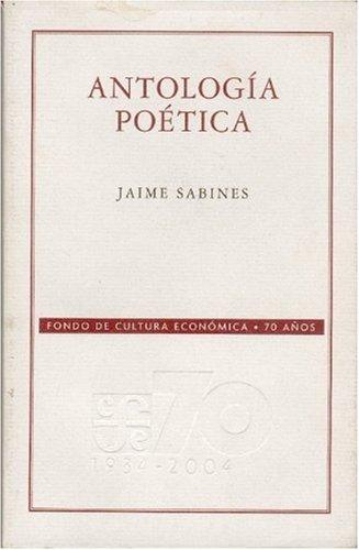 AntologÃa poà tica (Spanish Edition): Sabines Jaime