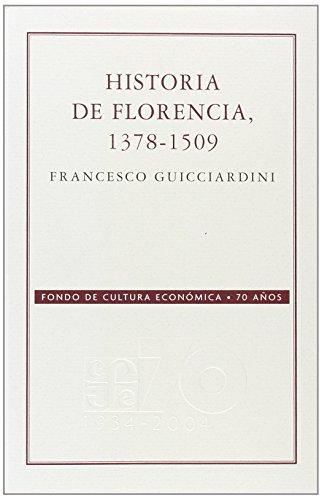 9789681677565: Historia de Florencia 1378-1509 (Conmemorativa 70 Aniversario Fce) (Spanish Edition)