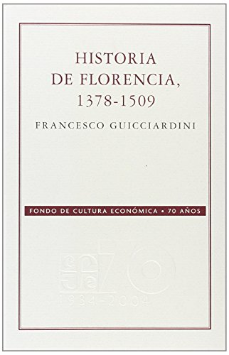 9789681677565: Historia de Florencia 1378-1509 (Conmemorativa 70 Aniversario Fce)