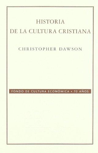 9789681677831: Historia de la cultura cristiana (Conmemorativa 70 Aniversario Fce) (Spanish Edition)