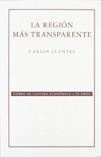 9789681677886: La Region Mas Transparente (Conmemorativa 70 Aniversario Fce)