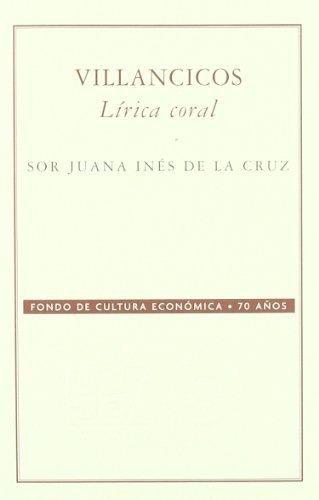 Villancicos lirica coral: Sor Juana Ines