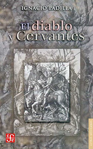 9789681677978: EL DIABLO Y CERVANTES (Letras Mexicanas)