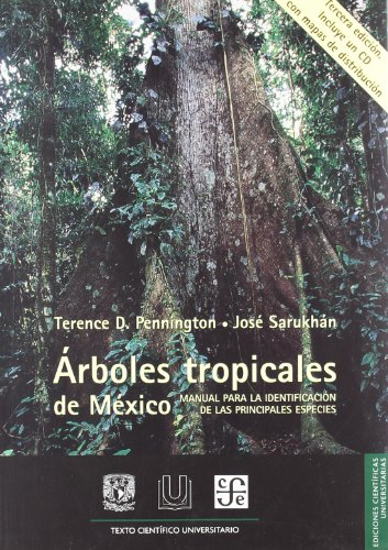 Árboles trópicales de México: Manual para la identificación de las ...