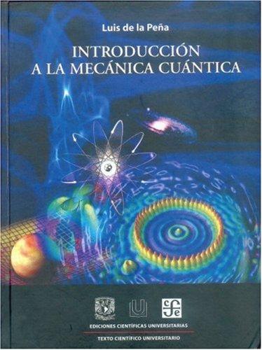 9789681678562: Introducción a la mecánica cuántica (Ediciones Cientficas Universitarias) (Spanish Edition)